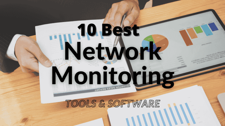 Best Network Monitoring Software 2021