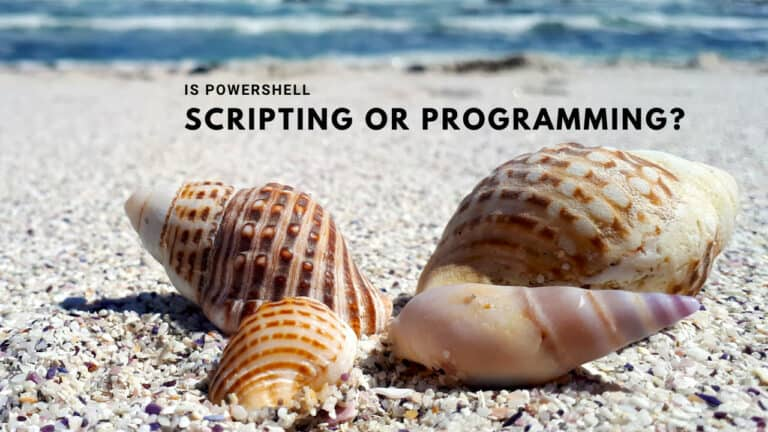 Powershell Scripting or Programming – Where does it land?