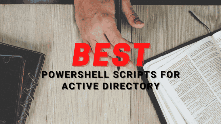 Best PowerShell Scripts for Active Directory