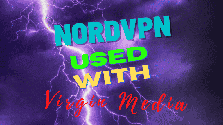 What is the Best Way to Use NordVPN with Virgin Media WiFi?