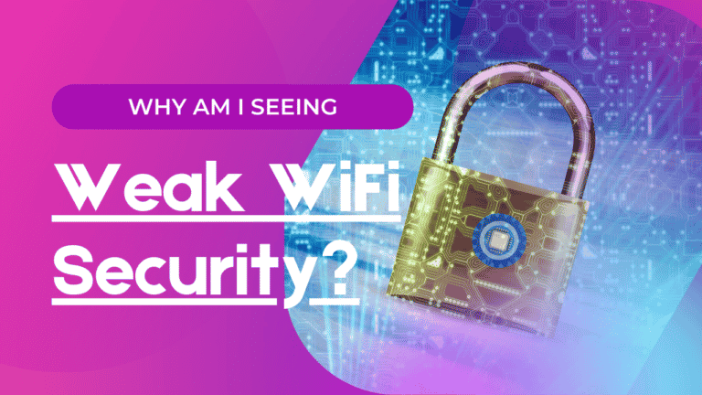 Why am I seeing Weak security WiFi messages? (For Apple Users)