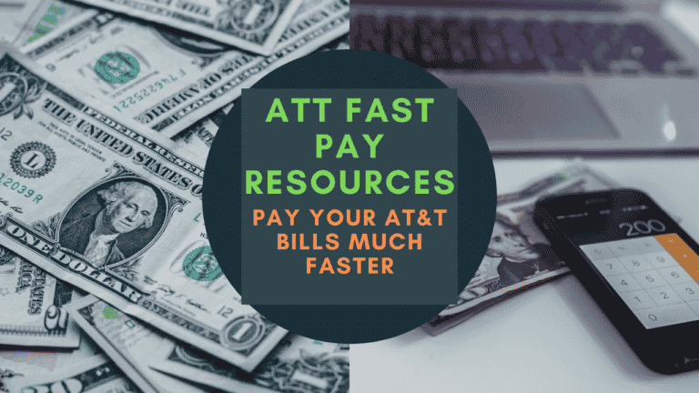 ATT Fast Pay Resources (Pay Your AT&T Bills Much Faster)